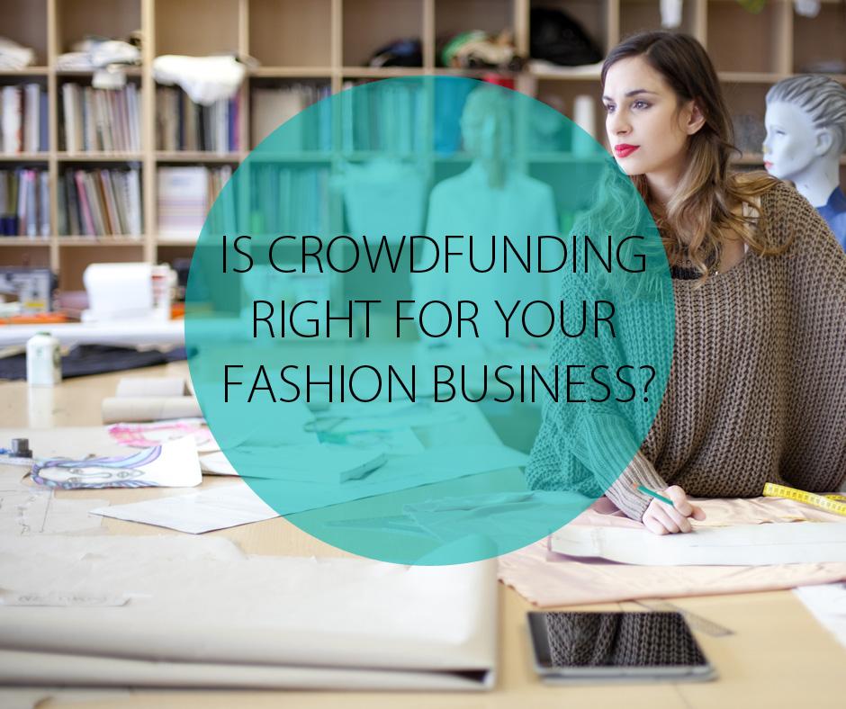Fashion Crowdfunding The Challenges Luevo